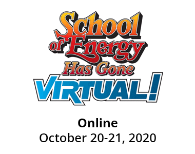 School of Energy - Online October 20-21, 2020